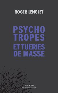 Psychotropes et tueries de masse