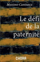 Le défi de la paternité