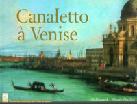 Canaletto à Venise - Catalogue de l'exposition