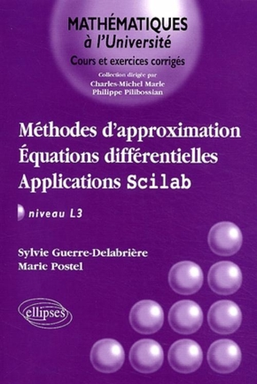 Méthodes d'approximation, équations différentielles, Applications Scilab
