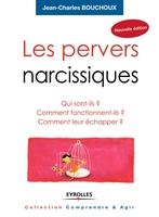 Bouchoux, Jean-Charles - Les pervers narcissiques
