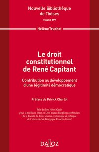 Le droit constitutionnel de rené capitant. vol 199 - 1re ed.