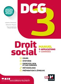 Dcg 3 - droit social - manuel et applications - millésime 2020-2021