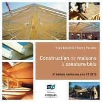 Y.Benoit, T.Paradis - Construction de maisons à ossature bois