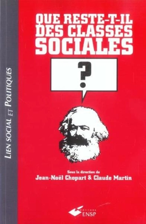 Que reste-t-il des classes sociales ?