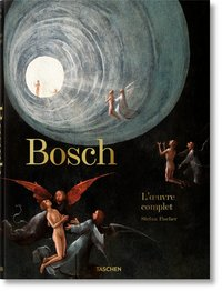 Bosch. l'oeuvre complet