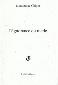 L'ignorance du merle