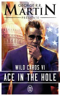 Wild cards - Tome 6