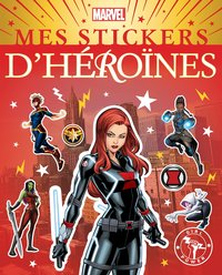 Marvel - mes stickers d'héroïnes