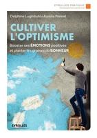 D.Luginbuhl, A.Pennel - Cultiver l'optimisme