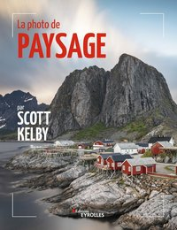 La photo de paysage par Scott Kelby