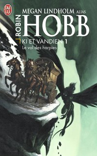 Le cycle de Ki et Vandien - Volume 1 - Le vol des harpies