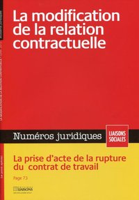 La modification de la relation contractuelle - Juillet 2012