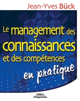 Jean-Yves Bück - Le management des connaissances et des compétences