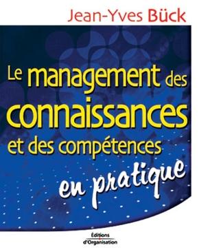 Jean-Yves Bück- Le management des connaissances et des compétences