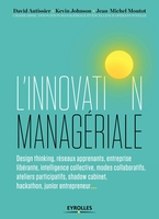 D.Autissier, J.-M.Moutot, K.Johnson, Chaire ESSEC Innovation managériale et Excellence opérationnelle - L'innovation managériale