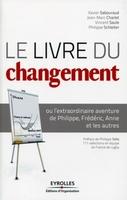 Xavier Sabouraud, Jean-Marc Charlet, Vincent Saule, Philippe Schleiter - Le livre du changement