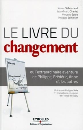 Xavier Sabouraud, Jean-Marc Charlet, Vincent Saule, Philippe Schleiter- Le livre du changement