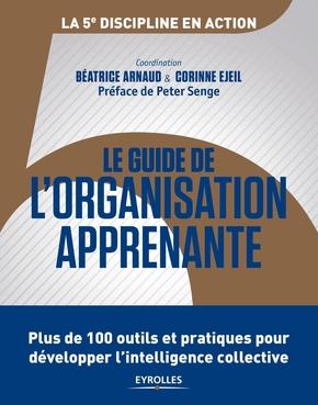 B.Arnaud, C.Eijel- Le guide de l'organisation apprenante