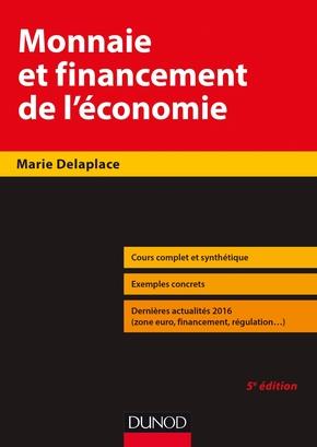 Monnaie Et Financement De L Economie Marie Delaplace 5eme Librairie Eyrolles