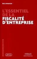 Éric Spiridion - L'essentiel de la fiscalité d'entreprise