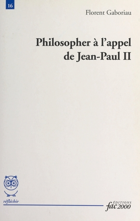 Philosopher à l'appel de jean-paul ii