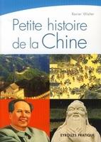 Xavier Walter - Petite histoire de la chine