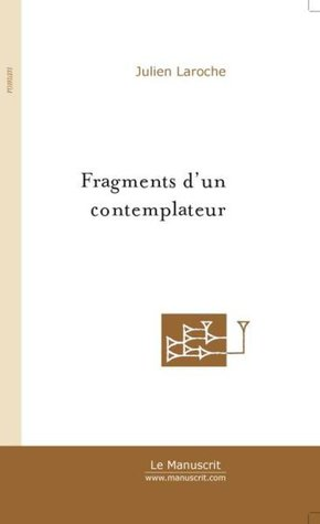 Fragments d'un contemplateur