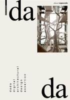 Dada - digital architectural design assertion