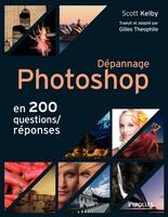 S.Kelby - Dépannage Photoshop en 200 questions/réponses