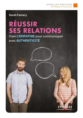 S.Famery- Réussir ses relations
