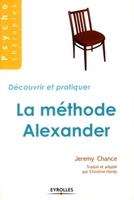 Jeremy Chance, Christine Hardy - La méthode alexander