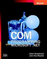 COM Programming with Microsoft .NET