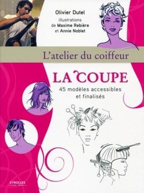 Olivier Dutel, Maxime Rebière, Annie Noblet- La coupe