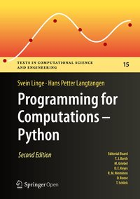 Programming for Computations - Python: A Gentle Introduction to Numerical Simulations with Python 3.