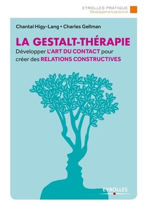C.Gellman, C.Higy-Lang- La gestalt-thérapie