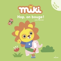 Miki - hop, on bouge !