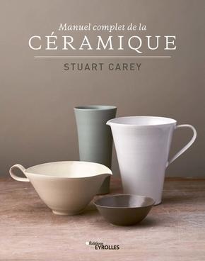 S.Carey- Manuel complet de la céramique