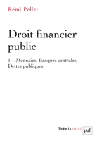 Droit financier public - Tome 1