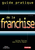 Gilles Thiriez, Jean-Pierre Pamier - Guide pratique de la franchise