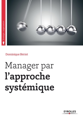 D.Bériot- Manager par l'approche systémique