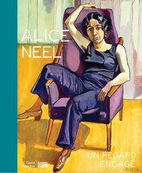 Alice neel/catalogue de l'exposition
