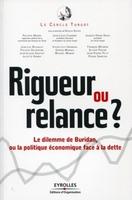 N.Bouzou, Le cercle Turgot, P.Marini, J.-L.Chambon, J.-H.David - Rigueur ou relance ?