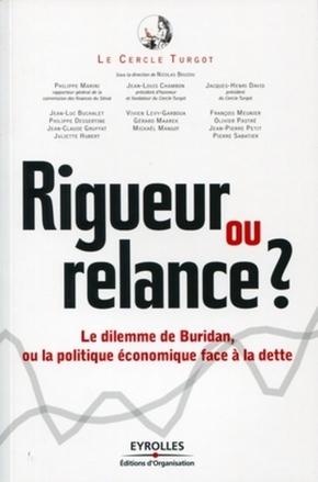 N.Bouzou, Le cercle Turgot, P.Marini, J.-L.Chambon, J.-H.David- Rigueur ou relance ?