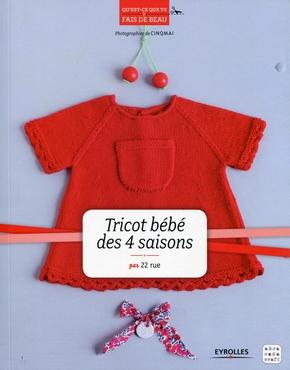 Collectif- Tricot bébé des 4 saisons