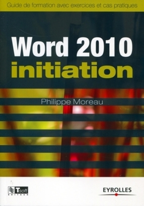 Philippe Moreau- Word 2010 Initiation