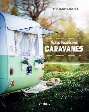 M.Steinmann Iltis- Inspirations caravanes