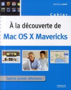Mathieu Lavant- À la découverte de Mac OS X Mavericks