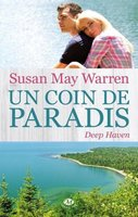 Deep Haven Tome 1 : Un coin de paradis