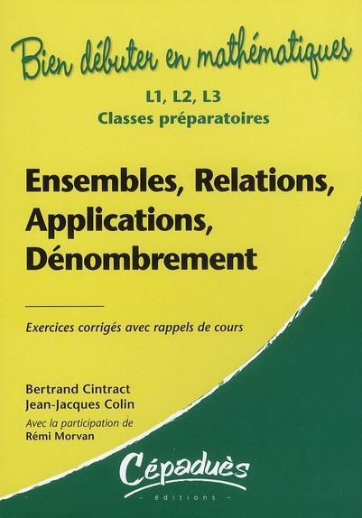 Ensembles Relations Applications Denombrement Bertrand Cintract Librairie Eyrolles